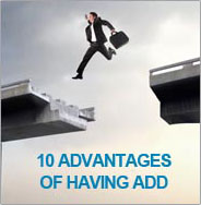 ADVANTAGES OF HAVING ADD